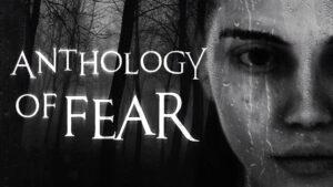 Anthology of Fear gamenerd