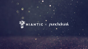 niantic punchdrunk partnership GAMENERD